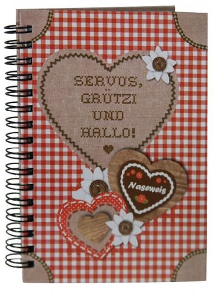 Hütt'n Gaudi Spiral Notizbuch A6 Servus, Grüzi und Hallo! 10456800 Spiralbuch