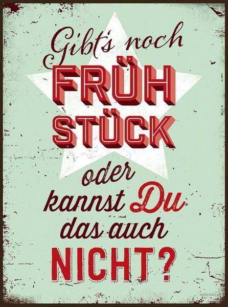 """Sticky Jam - Blechschild """"Gibt es noch Frühstück ..."""" Wandschild Metallschild"""