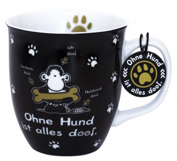 """Sheepworld - Geschenk- Büro- Kaffee- Tasse """"Ohne Hund ist alles doof"""" 0,4l 45704"""